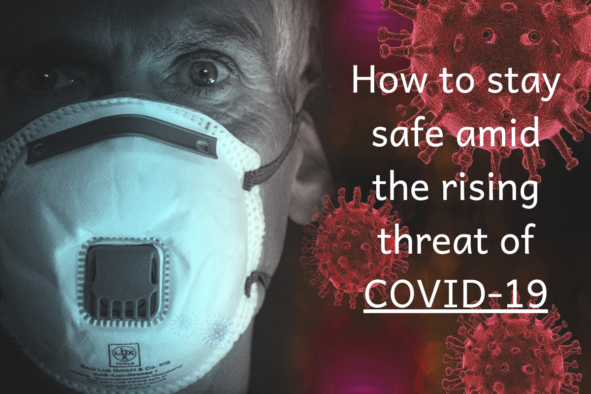 5 Ways to Stay Safe in COVID-19 Outbreak : The Rising Threat